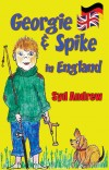 Georgie & Spike in England